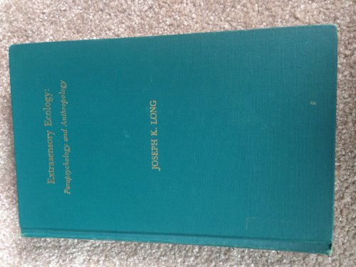 Extrasensory Ecology: Joseph K. Long,