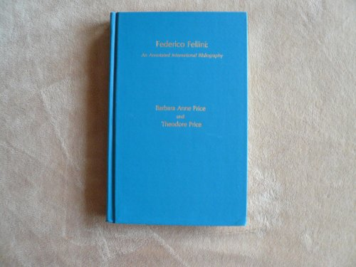 9780810811041: Federico Fellini: An Annotated International Bibliography
