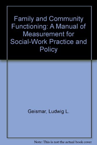 9780810813328: Family and Community Functioning: A Manual of Measurement for Social-Work Practice and Policy
