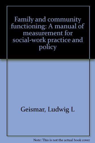 9780810813410: Family and community functioning: A manual of measurement for social-work practice and policy