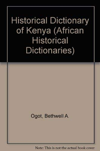 Historical Dictionary of Kenya (African Historical Dictionaries)