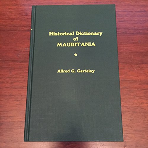 9780810814332: Historical Dictionary of Mauritania (African historical dictionaries)