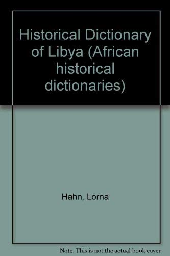 Historical Dictionary of Libya (African Historical Dictionaries, 33)