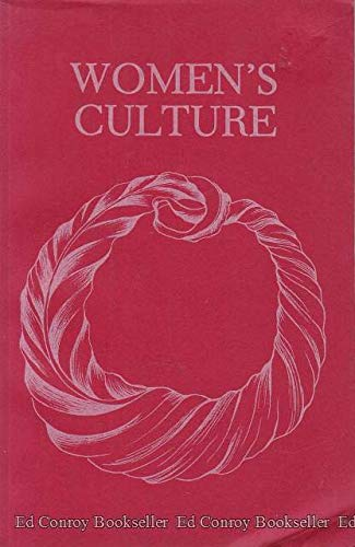 9780810814554: Women's Culture: The Women's Renaissance of the Seventies