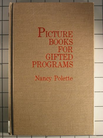 9780810814615: Picture Books for Gifted Programs