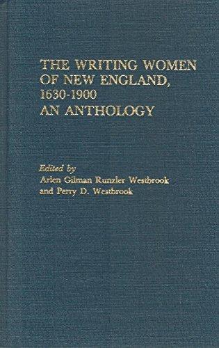 Writing Women of New England, 1630-1900: Westbrook, Arlen Gilman