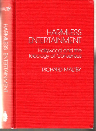 9780810815483: Harmless Entertainment: Hollywood and the Ideology of Consensus