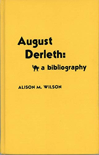 9780810816060: August Derleth: A Bibliography (Scarecrow Author Bibliographies)