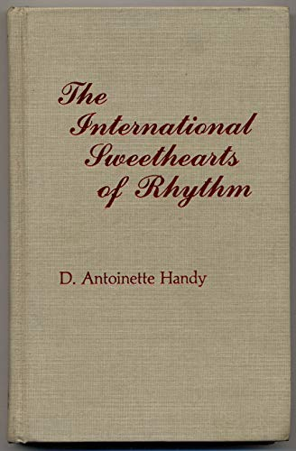 9780810816190: The International Sweethearts of Rhythm