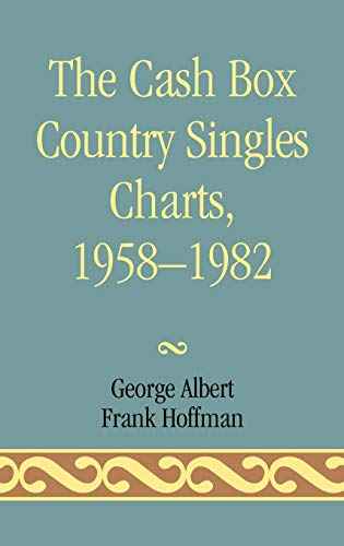 9780810816855: The Cash Box Country Singles Charts, 1958-1982