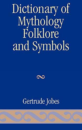 9780810816978: Dictionary of Mythology, Folklore and Symbols (Volume 3: Index)