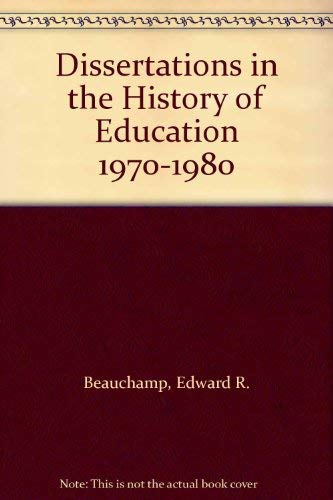 9780810817425: Dissertations in the History of Education 1970-1980