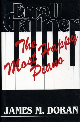 9780810817456: Erroll Garner: The Most Happy Piano (Studies in Jazz)
