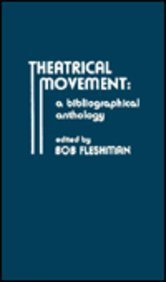 9780810817890: Theatrical Movement: A Bibliographical Anthology