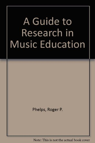 9780810817968: A Guide to Research in Music Education