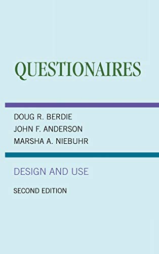 Questionnaires: Design and Use: Berdie, Douglas R.;