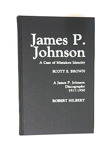 9780810818873: James P.Johnson: A Case of Mistaken Identity (Studies in Jazz)