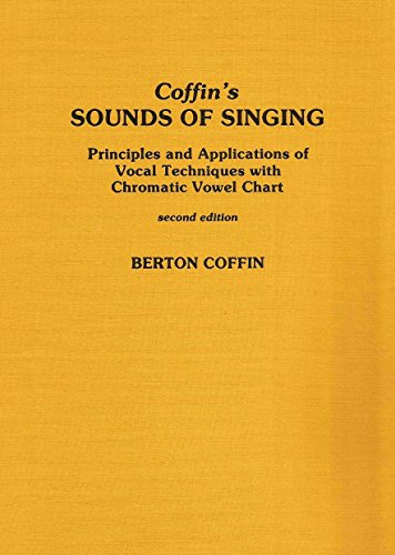 9780810819337: Sounds of Singing: Principles and Applications of Vocal Techniques with Chromatic Vowel Chart