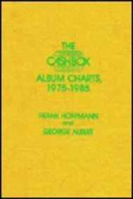 9780810819399: The Cash Box Album Charts, 1975-1985