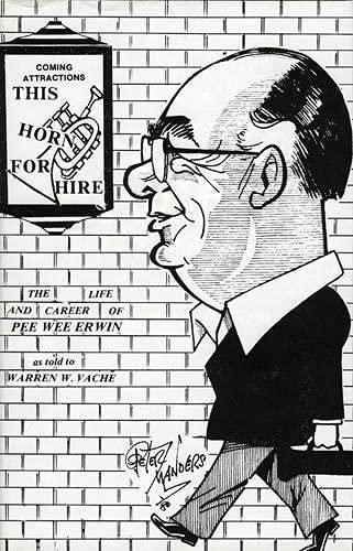 This Horn for Hire: Pee Wee Erwin (Hardback): Warren W. Vache, Pee Wee Erwin