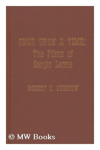 9780810819474: Once Upon a Time: The Films of Sergio Leone