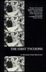 9780810819498: The First Tycoons