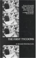 9780810819504: The First Tycoons