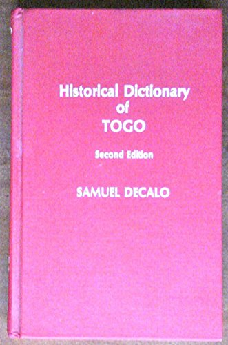 9780810819542: Historical Dictionary of Togo (African Historical Dictionaries)