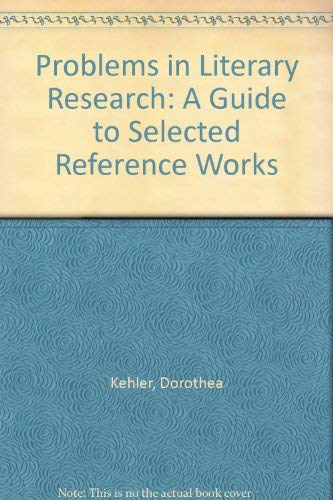 9780810819788: Problems in Literary Research: A Guide to Selected Reference Works