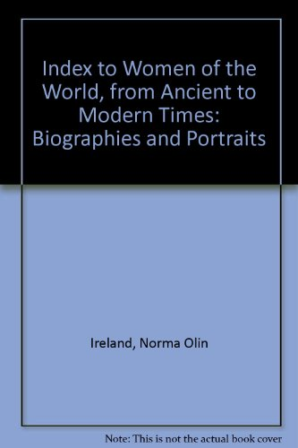 9780810820128: Index to Women of the World from Ancient to Modern Times: Biographies and Portraits