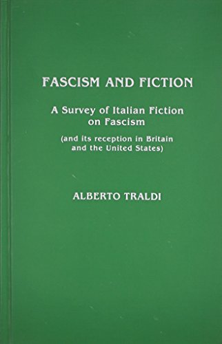 9780810820517: Fascism and Fiction: A Survey of Italian Fiction on Fascism (and its Reception in Britain and the United States)