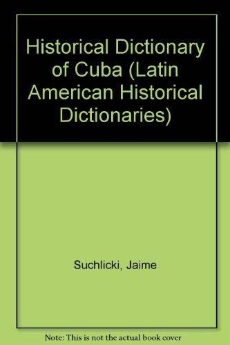 Historical Dictionary of Cuba: Suchlicki, Jaime