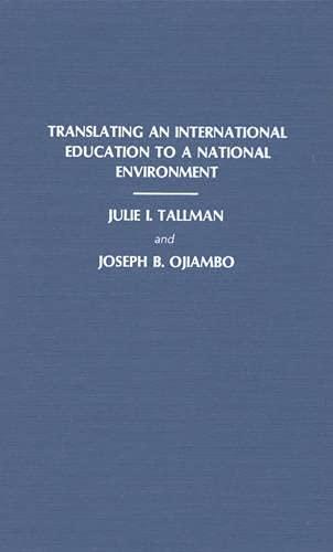 Translating an International Education to a National: Julie I. Tallman,