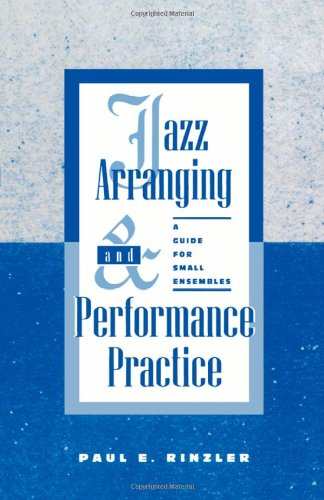 9780810822573: Jazz Arranging and Performance Practice: A Guide for Small Ensembles