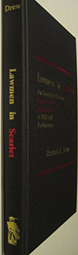 Lawmen in Scarlet: An Annotated Guide to Royal Canadian Mounted Police in Print and Performance: ...
