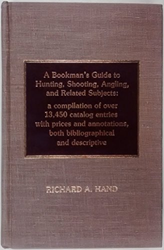 9780810823334: A Bookman's Guide to Hunting, Shooting, Angling, and Related Subjects