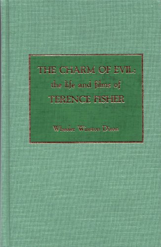 9780810823754: The Charm of Evil: The Life and Films of Terence Fisher