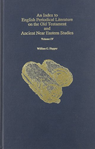 Index to English Periodical Literature on the Old Testament and Ancient Near Eastern Studies Volume...