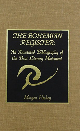 The Bohemian Register : An Annotated Bibliography of the Beat Literary Movement.