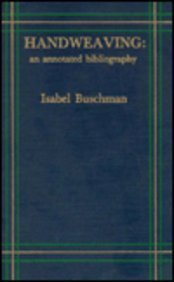 9780810824034: Handweaving : An Annotated Bibliography