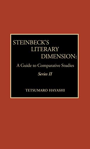 9780810824447: Steinbeck's Literary Dimension: A Guide to Comparative Studies