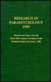 Research in Parapsychology 1990: Henkel, Linda A.