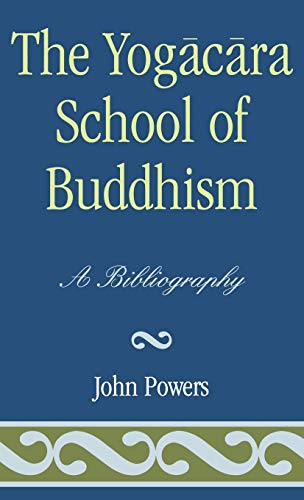 9780810825024: The Yogacara School of Buddhism