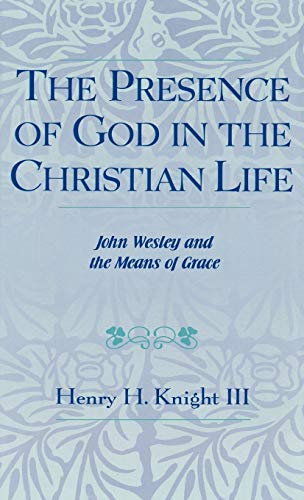 9780810825895: The Presence of God in the Christian Life