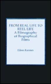 9780810825918: From Real Life to Reel Life