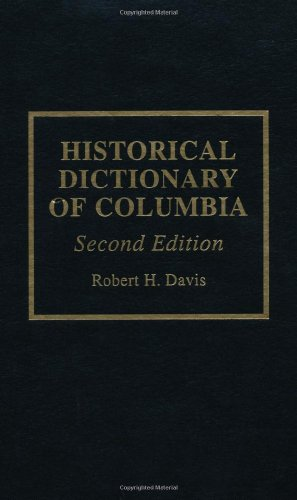 9780810826366: Historical Dictionary of Colombia