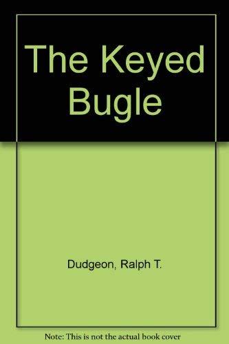 9780810826458: The Keyed Bugle