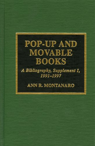 Pop-Up and Movable Books: A Bibliography: Montanaro, A.R.