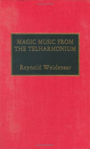 9780810826922: Magic Music from the Telharmonium