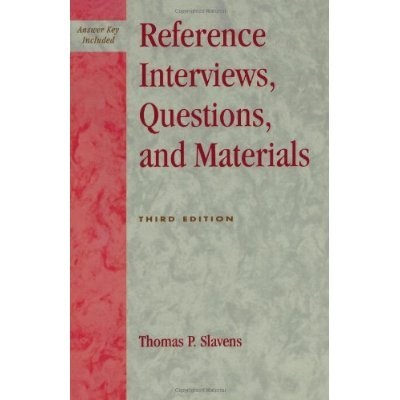 9780810827189: Reference Interviews, Questions, and Materials